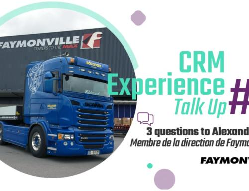 CRM Experience Talk Up : Alexandre Fickers, Faymonville Group
